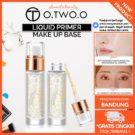 O.TWO.O Primer Cair 24K Gold Makeup Untuk Menghidrasi Pori-Pori Wajah 👍